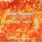 BRUNO TOMMASO Vento Del Nord - Vento Del Sud album cover