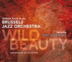 BRUSSELS JAZZ ORCHESTRA Wild Beauty album cover