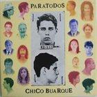 BUARQUE CHICO ParaTodos album cover