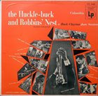 BUCK CLAYTON The Huckle-Buck And Robbins' Nest (A Buck Clayton Jam Session) album cover