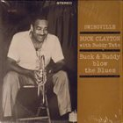BUCK CLAYTON Buck & Buddy Blow the Blues album cover