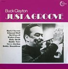 BUCK CLAYTON Just A Groove album cover