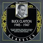 BUCK CLAYTON The Chronological Classics: Buck Clayton 1945-1947 album cover