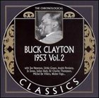 BUCK CLAYTON The Chronological Classics: Buck Clayton 1953, Volume 2 album cover