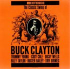BUCK CLAYTON The Classic Swing of Buck Clayton album cover