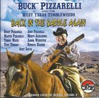 BUCKY PIZZARELLI Buck Pizzarelli  And The West Texas Tumbleweeds : Back In The Saddle Again album cover