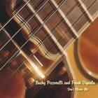 BUCKY PIZZARELLI Bucky Pizzarelli & Frank Vignola : Don't Blame Me album cover