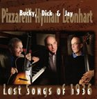 BUCKY PIZZARELLI Bucky Pizzarelli, Dick Hyman & Jay Leonhart : Lost Songs Of 1936 album cover