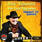 BUCKY PIZZARELLI Diggin' Up Bones album cover