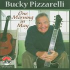 BUCKY PIZZARELLI One Morning in May album cover