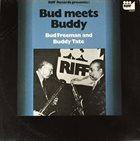 BUD FREEMAN Bud Freeman And Buddy Tate : Bud meets Buddy album cover
