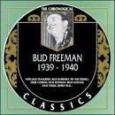 BUD FREEMAN The Chronological Classics: Bud Freeman 1939-1940 album cover