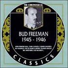 BUD FREEMAN The Chronological Classics: Bud Freeman 1945-1946 album cover
