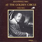 BUD POWELL At The Golden Circle Volume 1 album cover
