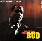 BUD POWELL Bouncing with Bud (aka Bud Powell) album cover