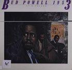 BUD POWELL Bud Powell 1953 At Birdland album cover