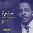 BUD POWELL Bud Powell Trio : Budism - Previously Unissued Recordings, Stockholm 1962 album cover