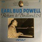 BUD POWELL Earl Bud Powell Vol. 9 - Return To Birdland, 64 album cover