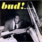 BUD POWELL The Amazing Bud Powell, Volume Three: Bud! album cover