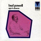 BUD POWELL Ups 'n Downs album cover