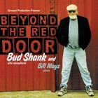 BUD SHANK Bud Shank & Bill Mays: Beyond the Red Door album cover