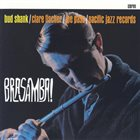 BUD SHANK Brasamba! album cover