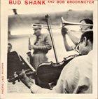 BUD SHANK Bud Shank and Bob Brookmeyer (aka Bud Shank And Bob Brookmeyer With Strings) album cover