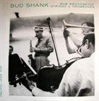 BUD SHANK Bud Shank And Bob Brookmeyer : Strings & Trombones (aka You Are Too Beautiful) album cover