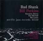BUD SHANK Bud Shank  Bill Perkins album cover