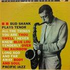 BUD SHANK Bud Shank Plays Tenor album cover