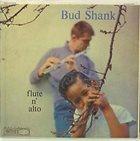 BUD SHANK Flute N' Alto album cover