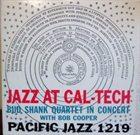 BUD SHANK Jazz at Cal-Tech album cover