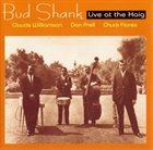 BUD SHANK Live at the Haig album cover