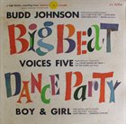 BUDD JOHNSON Big Beat Dance Party album cover