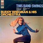 BUDDY BREGMAN This Band Swings album cover