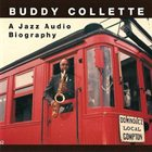 BUDDY COLLETTE A Jazz Audio Biography album cover