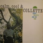 BUDDY COLLETTE Calm, Cool & Collette album cover