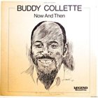 BUDDY COLLETTE Now And Then album cover