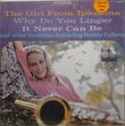 BUDDY COLLETTE The Girl From Ipanema And Other Favorites Featuring Buddy Collette album cover