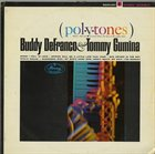 BUDDY DEFRANCO Buddy DeFranco - Tommy Gumina Quartet ‎: Pol.Y.Tones album cover