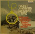 BUDDY DEFRANCO Buddy DeFranco Tommy Gumina Quartet : Pacific Standard (Swingin'!) Time album cover