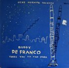 BUDDY DEFRANCO Buddy DeFranco With Herman McCoy's Swing Choir : Takes You To The Stars album cover