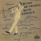 BUDDY DEFRANCO Buddy DeFranco With Strings album cover