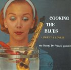 BUDDY DEFRANCO Cooking The Blues + Sweet & Lovely album cover