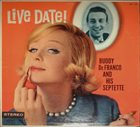 BUDDY DEFRANCO Live Date! album cover
