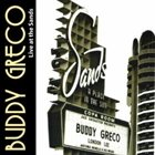 BUDDY GRECO Buddy Greco: Live At the Sands album cover