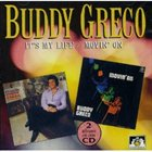 BUDDY GRECO It's My Life/Movin' on album cover