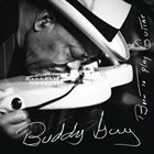 BUDDY GUY Born To Play Guitar album cover