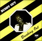 BUDDY GUY Breaking Out album cover