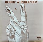 BUDDY GUY Buddy & Philip Guy : Buddy & Phil album cover